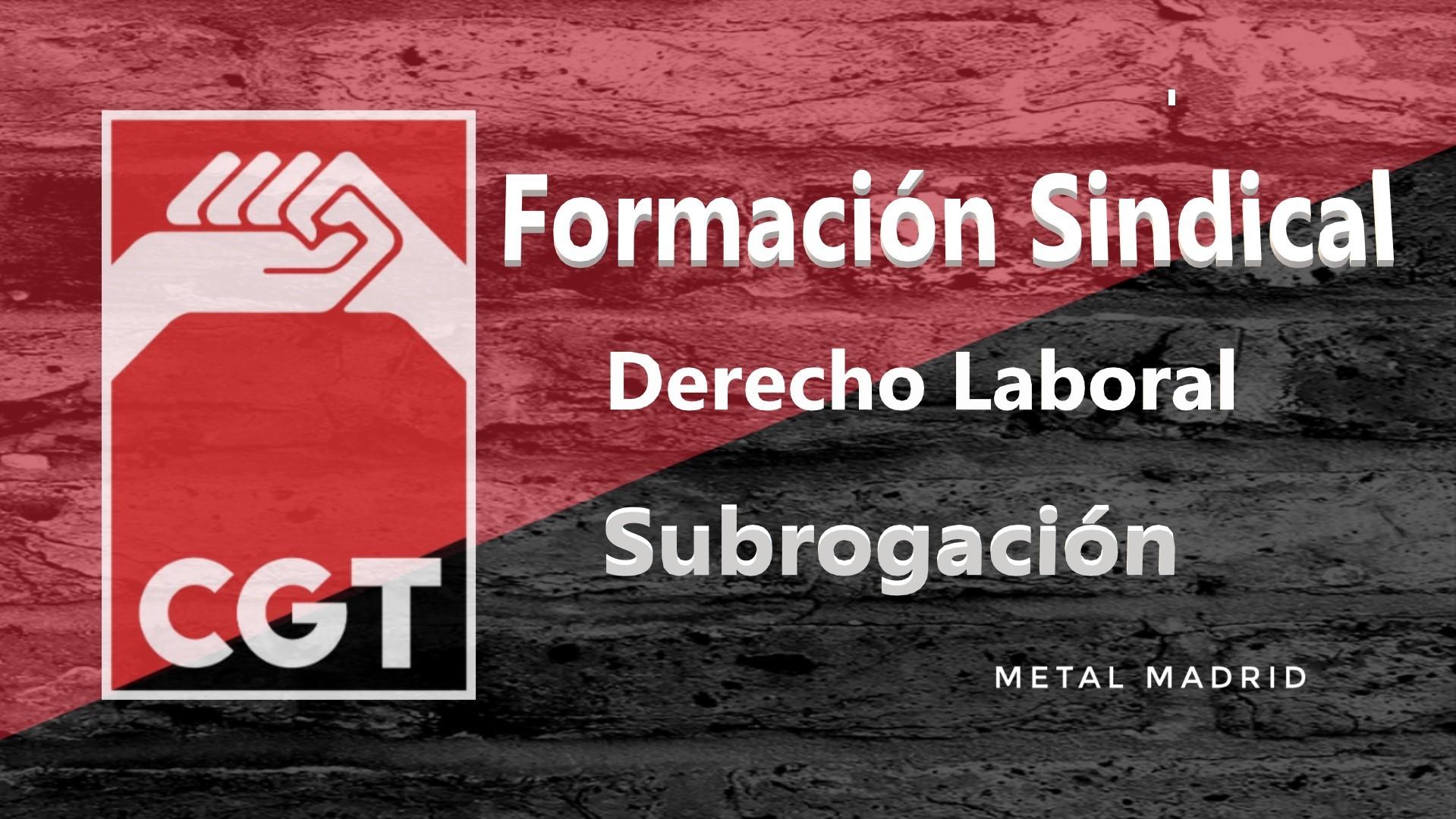Formación: Derecho laboral: Subrogación