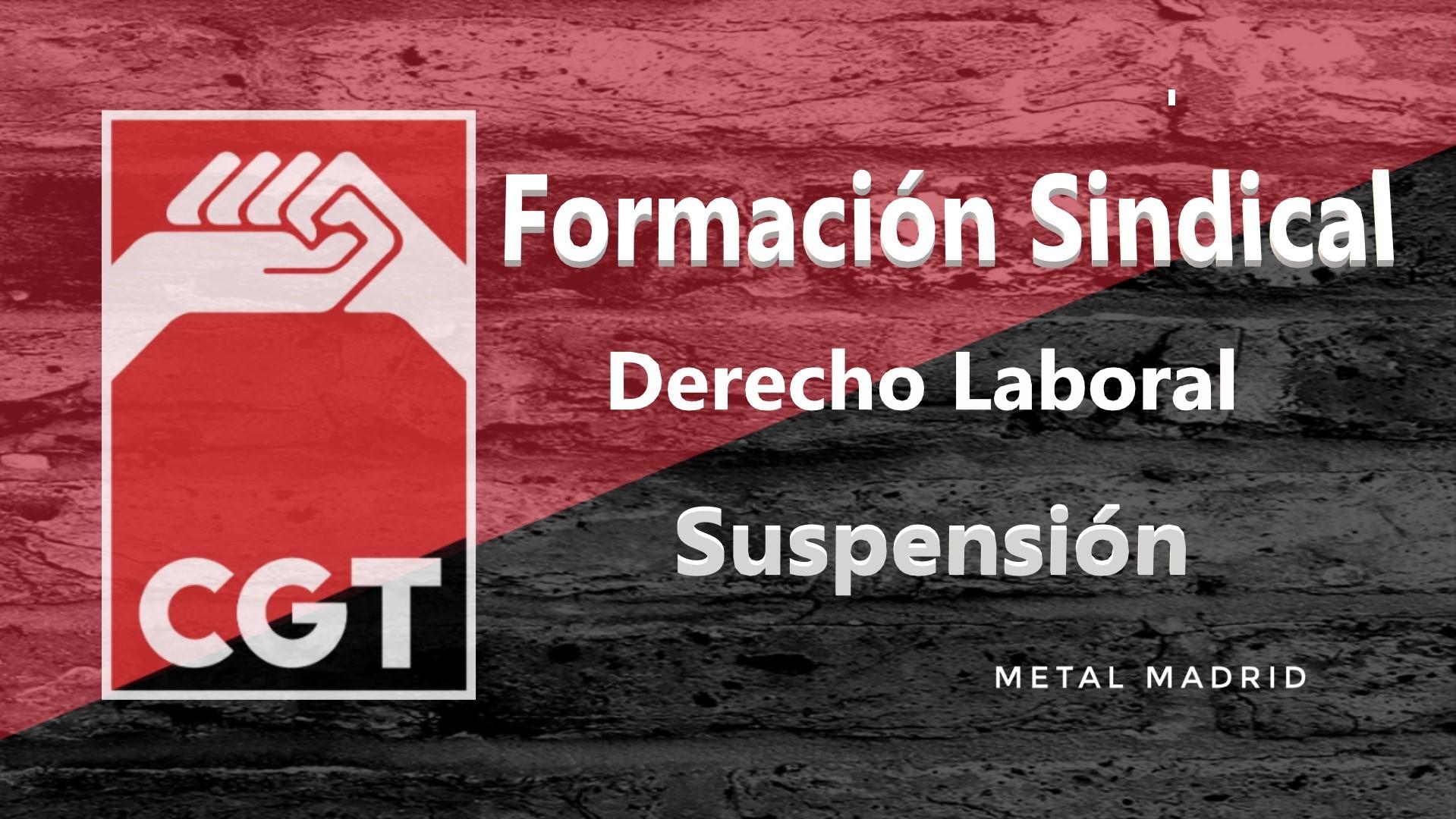 Formación: Derecho laboral: Suspensión